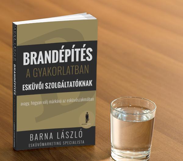 Brandépítés a gyakorlatban – Esküvői Szolgáltatóknak c. könyv
