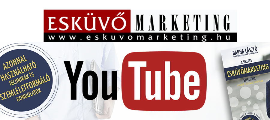eskuvomarketing, marketing, eskuvomarketingspecialista, barnalaszlo, eskuvoiszolgaltato